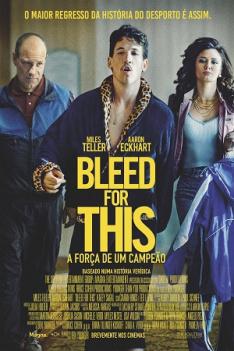 Bleed For This - A Força de um Campeão Bleed For This - A Força de um Campeão