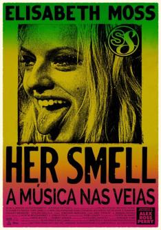 Her Smell: A Música nas Veias